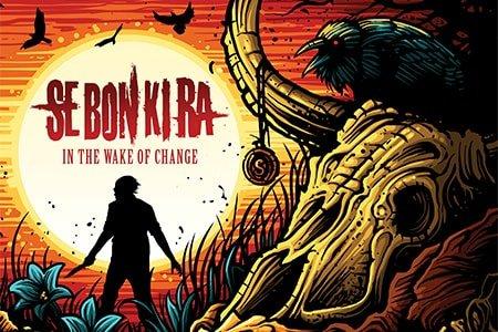 SEBONKIRA SE BON KI RA In the Wake Of Change Album Cover Front