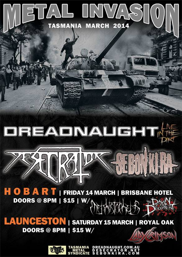 TASMANIAN INVASION!! feat. DREADNAUGHT/DESECRATOR/SEBONKIRA/MEPHISTOPHELES/DAWN OF YOUR DISCONTENT